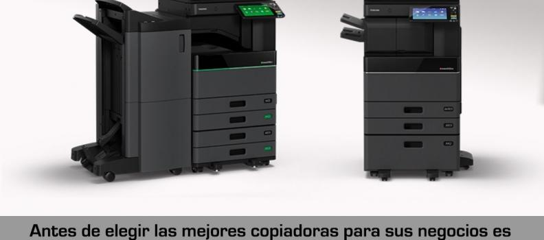Consejos para elegir copiadoras para sus empresas